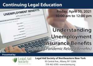 FREE Virtual CLE: Understanding Unemployment Benefits (Including Pandemic Related Benefits)